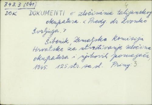 Dokumenti o zločinima talijanskog okupatora /