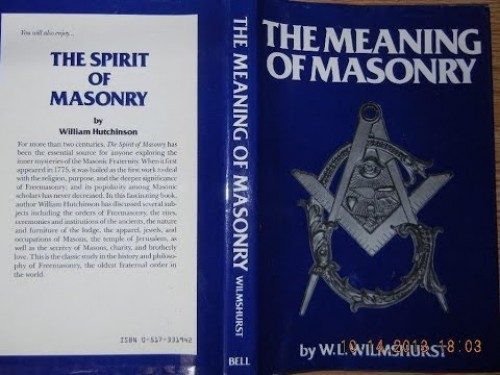 The meaning of Masonry / by W.L. Wilmshurst.