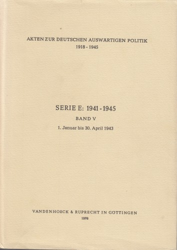 Band V : 1. Januar bis 30. April 1943.