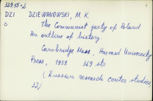 The Communist party of Poland : an outline of history / M. K. Dziewanowski