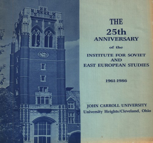 The twenty-fifth anniversary of the Institute for Soviet and East European Studies / prepared by George J. Prpic, Ph.D. Professor of History and Josephine M. Czerapowicz, Ph.D. Assistant Director of the Institute.