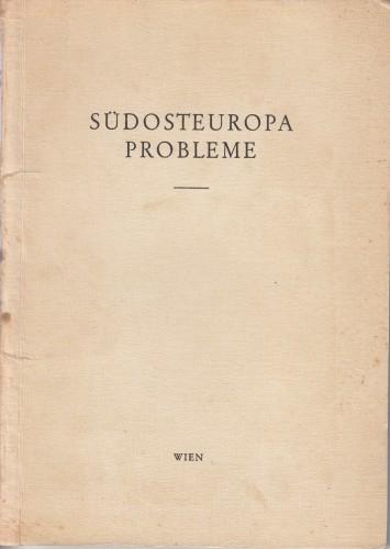 Südosteuropa-Probleme / Károly Ereky, Sergea Kalendjeffa, Imrich Karvaš, Mikhail Manoilesc.