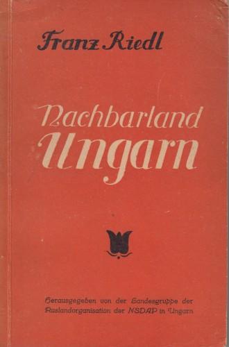 Nachbarland Ungarn / Franz Riedl.