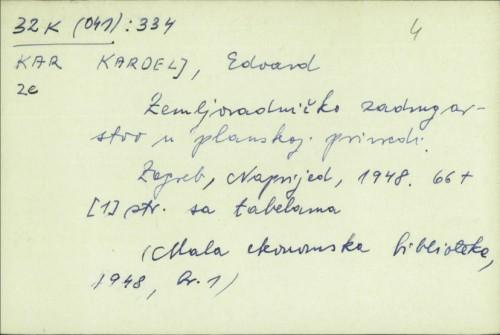 Zemljoradničko zadrugarstvo u planskoj privredi / Edvard Kardelj.