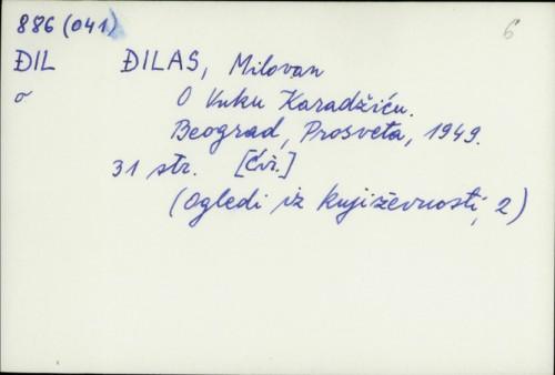 O Vuku Karadžiću / Milovan Đilas