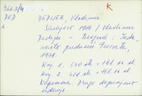 Sarajevo 1914. / Vladimir Dedijer