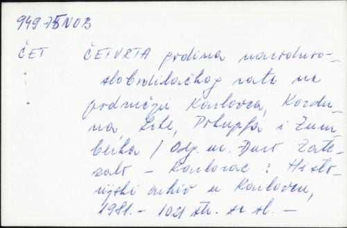 Četvrta godina narodnooslobodilačkog rata na području Karlovca, Korduna, Like, Pokuplja i Žumberka / [odgovorni urednik Đuro Zatezalo]