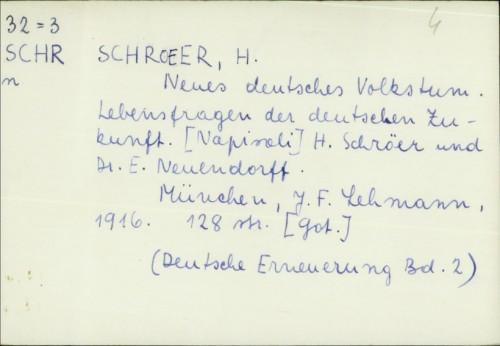 Neues deutsches Volkstum : Lebensfragen der deutschen Zukunft / von H. Schröer ; E. Neuendorff