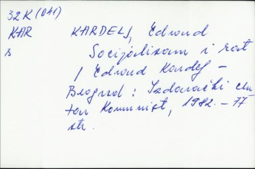 Socijalizam i rat / Edvard Kardelj.