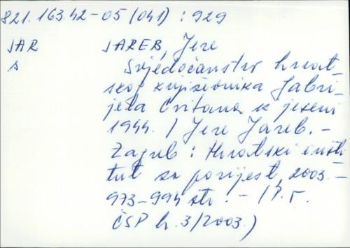 Svjedočanstvo hrvatskog književnika Gabrijela Cvitana iz jeseni 1944. / Jere Jareb