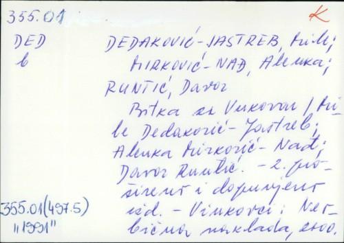 Bitka za Vukovar / Mile Dedaković-Jastreb