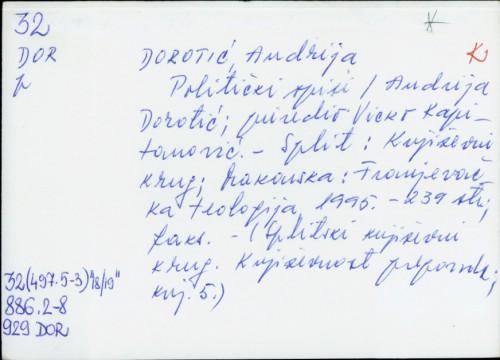 Politički spisi / Andrija Dorotić