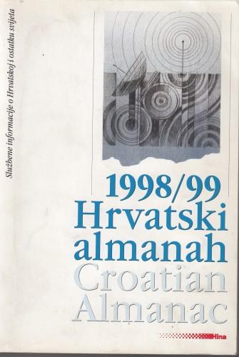 Hrvatski almanah ... = Croatian almanac ... : službene informacije o Hrvatskoj i ostatku svijeta / [glavni urednik Branko Hebrang].