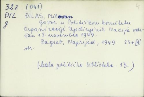 Govor u političkom komitetu organizacije Ujedinjenih Nacija održan 5. novembra 1949. / Milovan Đilas