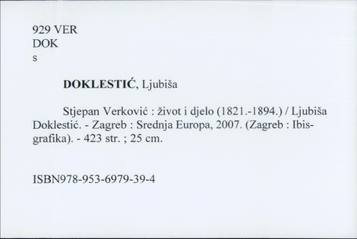 Stjepan Verković : život i djelo (1821.-1894.) / Ljubiša Doklestić