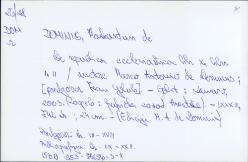 De republica ecclesiastica libri X, libri I,II / Marco Antonio de Dominis