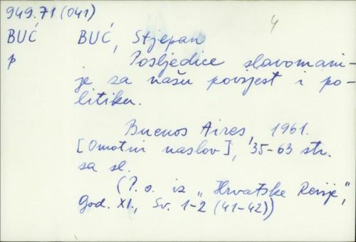 Posledice slavomanije za našu povijest i politiku / Stjepan Buć