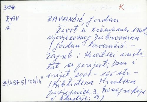 Život u krčmama srednjovjekovnog Dubrovnika / Gordan Ravančić.