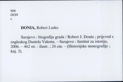 Sarajevo : biografija grada / Robert J. Donia