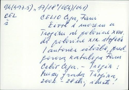 Život s morem u Trogiru od polovine XVIII. do polovine XIX. stoljeća / Fani Celio Cega