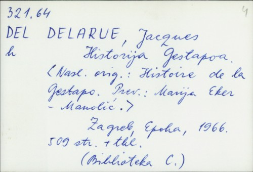 Historija Gestapoa / Jacques Delarue