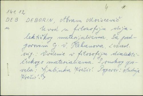 Uvod u filozofiju dijalektičkog materijalizma / Abram Moiseevič Deborin
