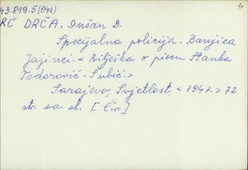 Specijalna policija : Banjica Jajinci / Dušan D. Drča