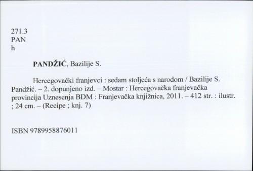Hercegovački franjevci : Sedam stoljeća s narodom / Bazilije S. Pandžić