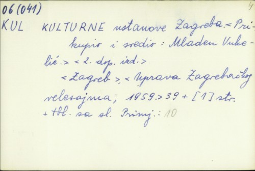 Kulturne ustanove Zagreba / Mladen Vukelić