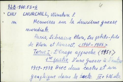 Memoires sur la deuxième guerre mondiale / Winston Spencer Churchill