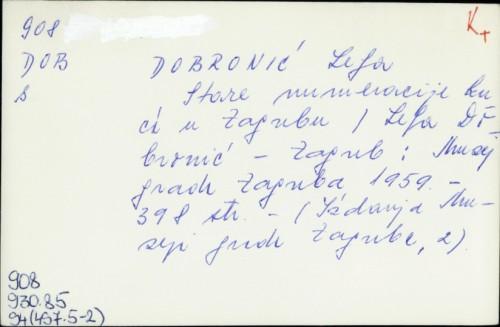 Stare numeracije kuća u Zagrebu / Lelja Dobronić