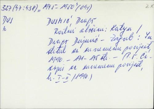 Ratni zločini : Katyn / Drago Dujmić