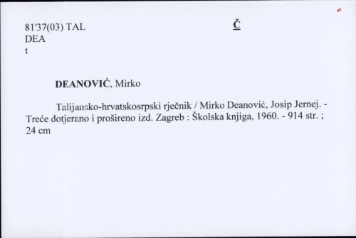Talijansko-hrvatskosrpski rječnik / Mirko Deanović