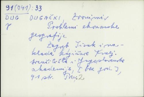 Problemi ekonomske geografije / Zvonimir Dugački