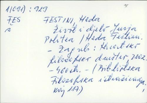 Život i djelo Jurja Politea / Heda Festini