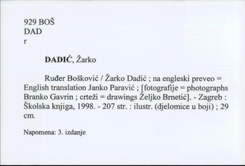 Ruđer Bošković / Žarko Dadić