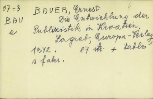 Die Entwicklung der Publizistik in Kroatien / Ernest Bauer