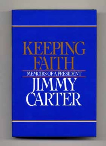 Keeping faith : memoirs of a president Jimmy Carter.