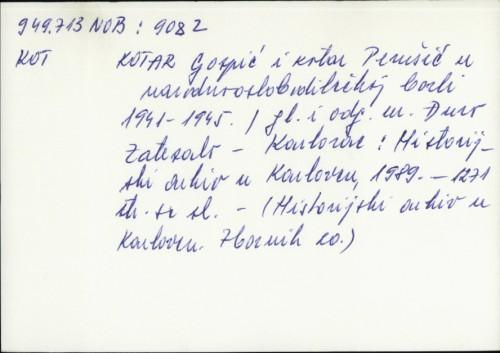 Kotar Gospić i Kotar Perušić u narodnooslobodilačkom ratu 1941-1945. / Đuro Zatezalo