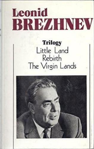 Trilogy / Leonid Brezhnev.