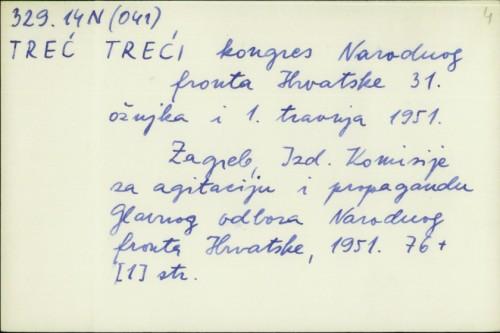 Treći kongres Narodnog fronta Hrvatske 31. ožujka i 1. travnja 1951. /