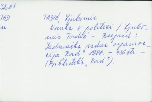 Nauka o politici / Ljubomir Tadić