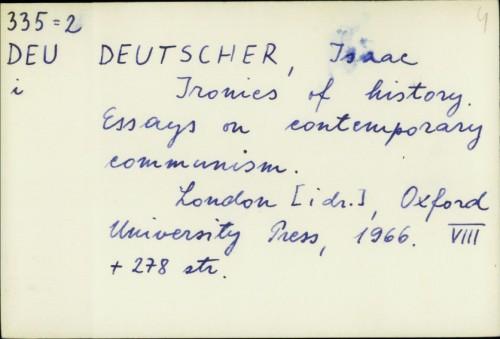 Ironies of history : essays on contemporary communism / Isaac Deutscher