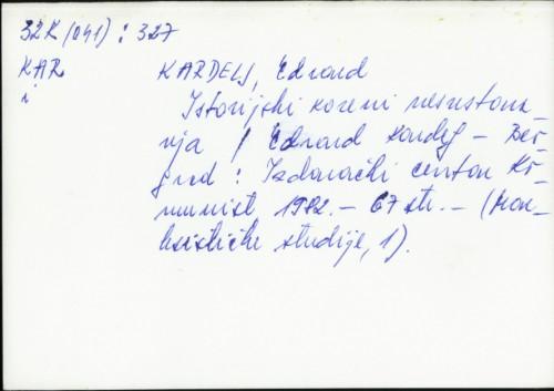 Istorijski koreni nesvrstavanja / Edvard Kardelj.