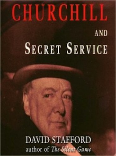Churchill and Secret Service / David Stafford.