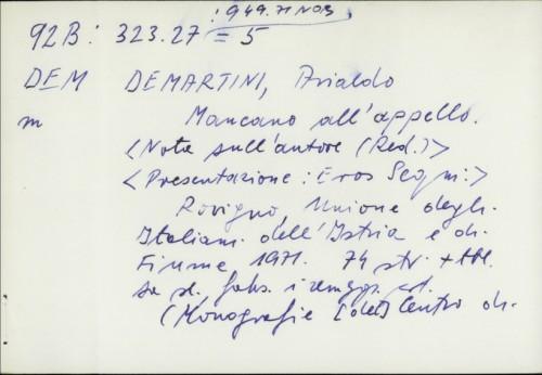 Mancano all'appello / Arialdo Demartini