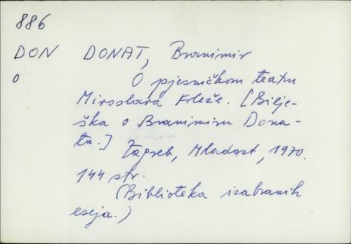 O pjesničkom teatru Miroslava Krleže / Branimir Donat