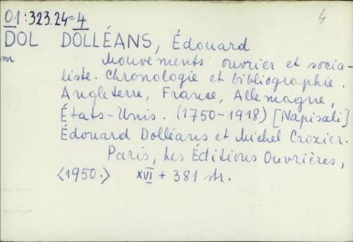 Mouvements ouvrier et socialiste : chronologie et bibliographie : Angleterre, France, Allemagne, États-Unis (1750-1918 ) / Édouard Dolléans