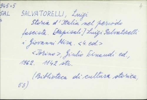 Storia d'Italia nel periodo fascista / Luigi Salvatorelli