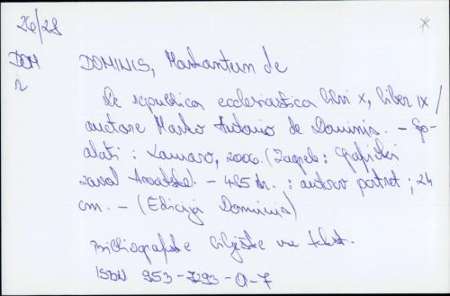 De republica ecclesiastica libri X, liber IX / Marco Antonio de Dominis